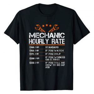 I am a mechanic I fix things Graphic Tshirt 1 Funny Mechanic Hourly Rate Gift Shirt Labor Rates T-Shirt