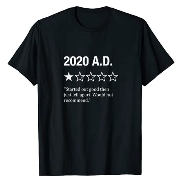 Humor Tees By Design Company Graphic Tshirt 1 Funny Year 2020 A.D. One Star Rating Men Women Humor Gifts T-Shirt