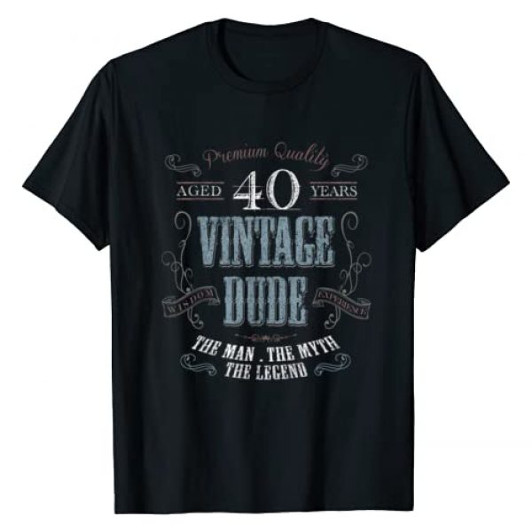 Love Everywear Graphic Tshirt 1 40th birthday gift idea for Vintage Dude 40 years old T-Shirt