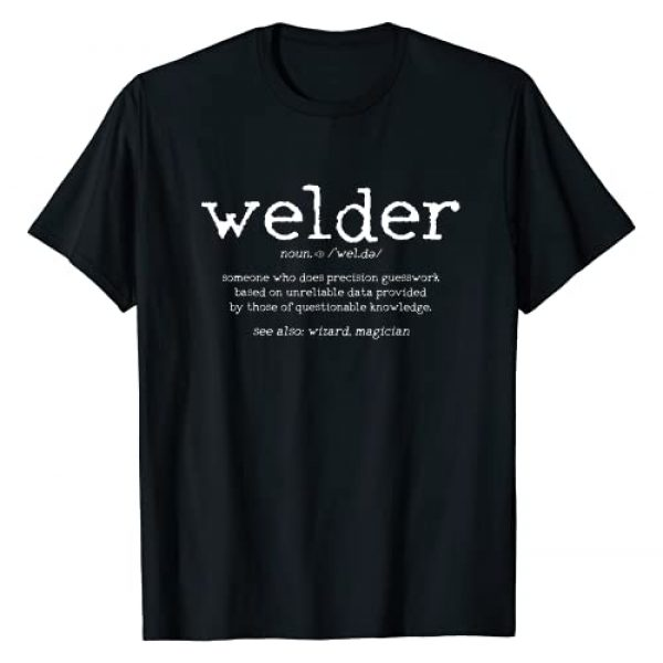 Welder Gifts & Apparel Graphic Tshirt 1 Mens Welder Definition Funny Welding Quote Welder Gift T-Shirt