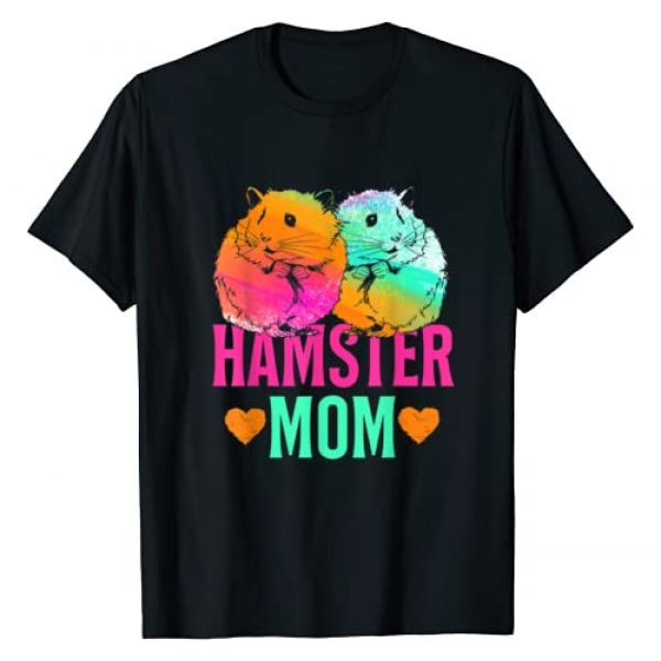 Hamster Shirts Graphic Tshirt 1 Pet Lover Gift Mother Mothers Day Mom Hamster T-Shirt