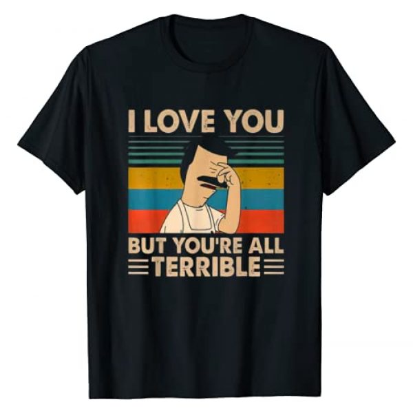 Vintage I-Love You But You're All Terrible Shirt Graphic Tshirt 1 Vintage I-Love You But You're All Terrible T Shirt T-Shirt