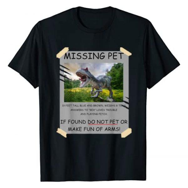 Missing Pet T-Rex Dinosaur Lover Gift T-Shirt Graphic Tshirt 1 Funny Missing Pet T-Rex Dinosaur Lover Gift T-Shirt