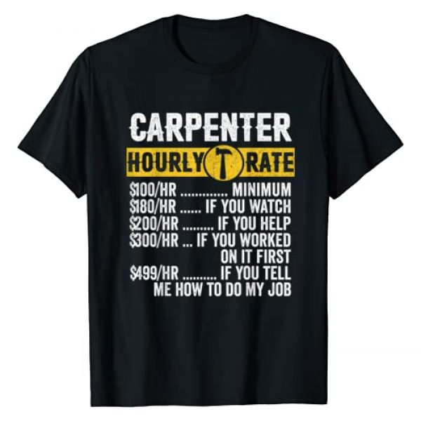 Wood Working Hourly Rate Clothes Co. Graphic Tshirt 1 Funny Vintage Carpenter Apparel Woodworking Hourly Rate Mens T-Shirt