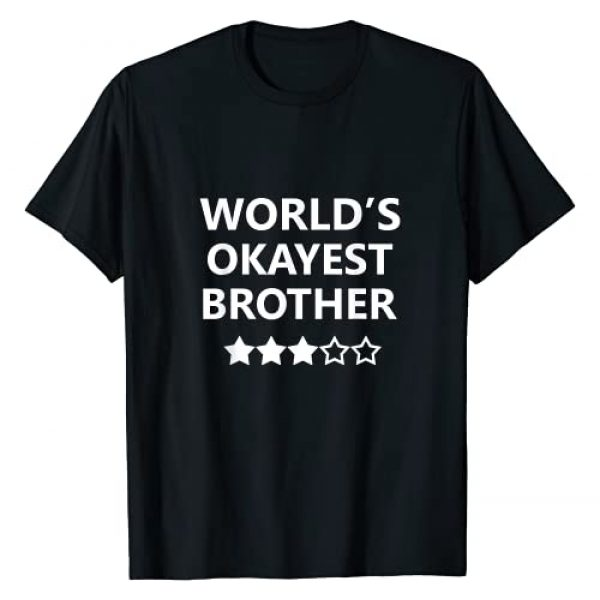TeePress Graphic Tshirt 1 Worlds Okayest Brother Men Funny Graphic Novelty T shirts T-Shirt