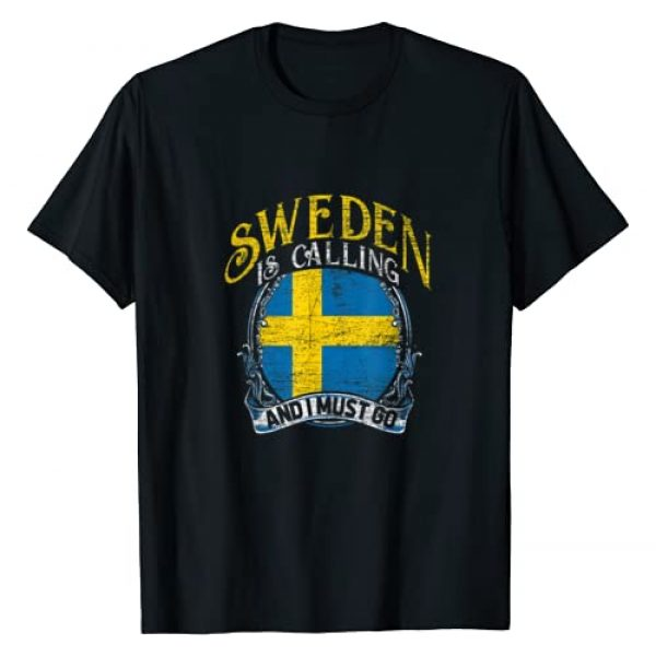 Scandinavia Hoodies & Tees Graphic Tshirt 1 Swedish Flag Sweden Is Calling And I Must Go Sweden T-Shirt