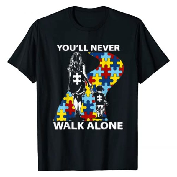 Autism Awareness Month Graphic Tshirt 1 Autism Mom You'll Never Walk Alone Support Autism Son Shirt