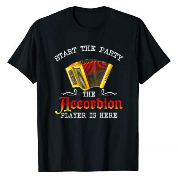 Funny Accordion Player Tee Shirt Gift Graphic Tshirt 1 Start The Party The Accordion Player Is Here T-Shirt