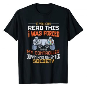 Funny Gift Idea Gamers Gaming Tee Graphic Tshirt 1 I Was Forced To Put My Controller Down Funny Gaming T-shirt