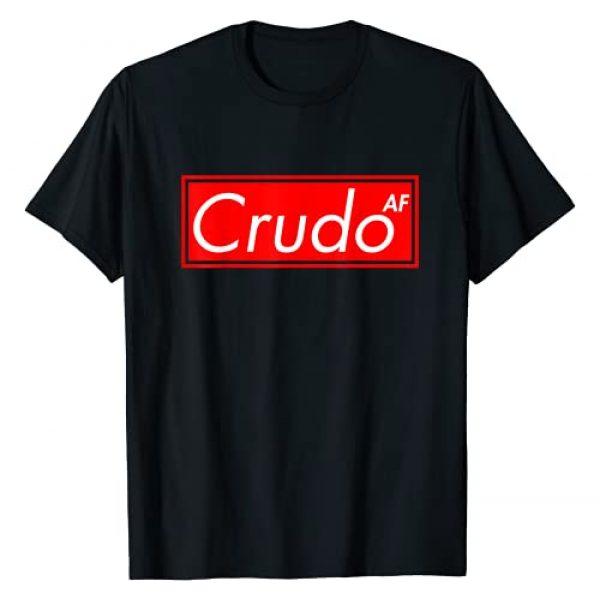 Crudo AF And Other Sarcastically Funny Apparel Co Graphic Tshirt 1 Crudo AF T-Shirt