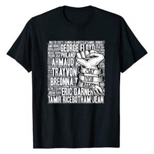 Black Lives Matter Shirt- Say Their Names Graphic Tshirt 1 Black Lives Matter Shirt- Say Their Names T-Shirt