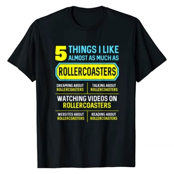 Funny Hobby Roller Coaster Gifts Graphic Tshirt 1 5 Things for Men Women T-Shirt