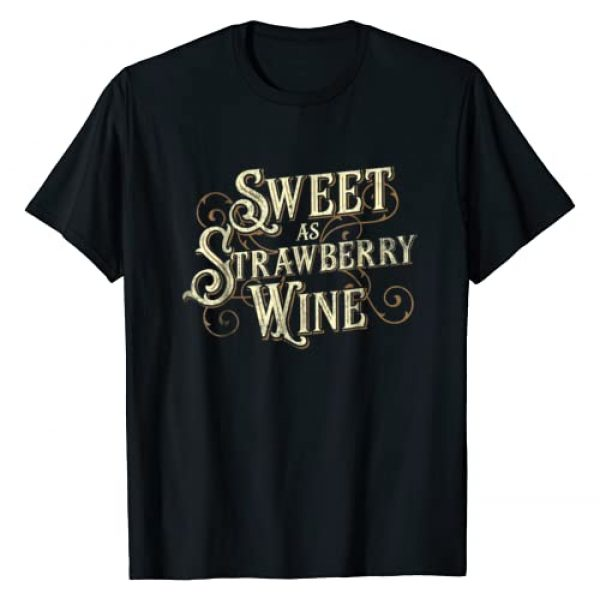 Country Outlaw Music Shirts Graphic Tshirt 1 Sweet as Strawberry Wine ladies designer Country T Shirt