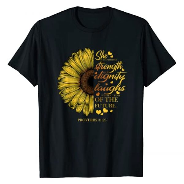 Ambition She is Clothed in Strength and Dignity Graphic Tshirt 1 She is Clothed in Strength & Dignity Proverbs 31:25 T-Shirt