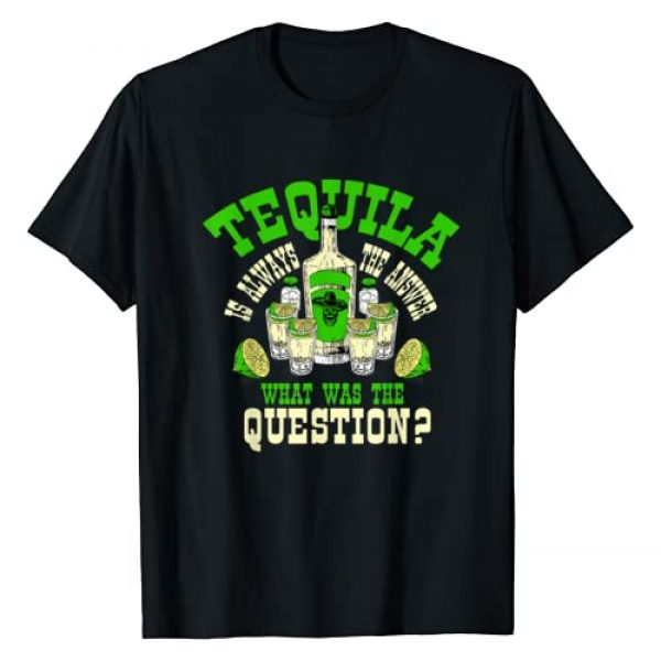 InGENIUS Tequila Lover Drinker Gifts Graphic Tshirt 1 Funny Tequila Drinking Tequila Is Always The Answer Gifts T-Shirt