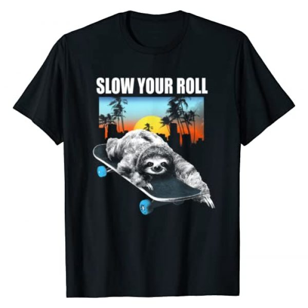 Animal Humor T-Shirt Graphic Tshirt 1 Slow Your Roll Sloth on a Skateboard Graphic T-Shirt