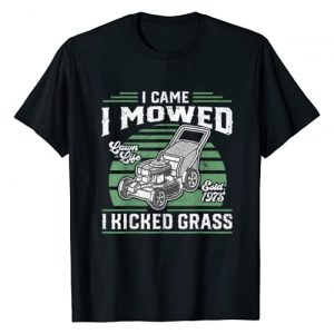 Funny Lawn Mowing Shirts and Gifts Graphic Tshirt 1 I Came I Mowed I Kicked Grass Funny Lawn Mower Gift For Dad T-Shirt