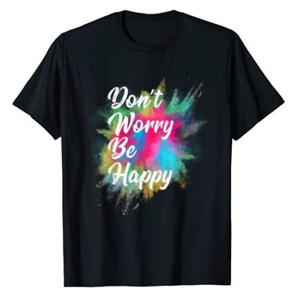 Be Happy Graphic Tshirt 1 Don't Worry Be Happy T-Shirt