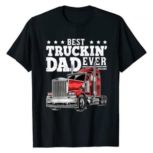 Truck Driver Father's Day Apparel Graphic Tshirt 1 Best Truckin Dad Ever Big Rig Trucker Father's Day Gift Men T-Shirt