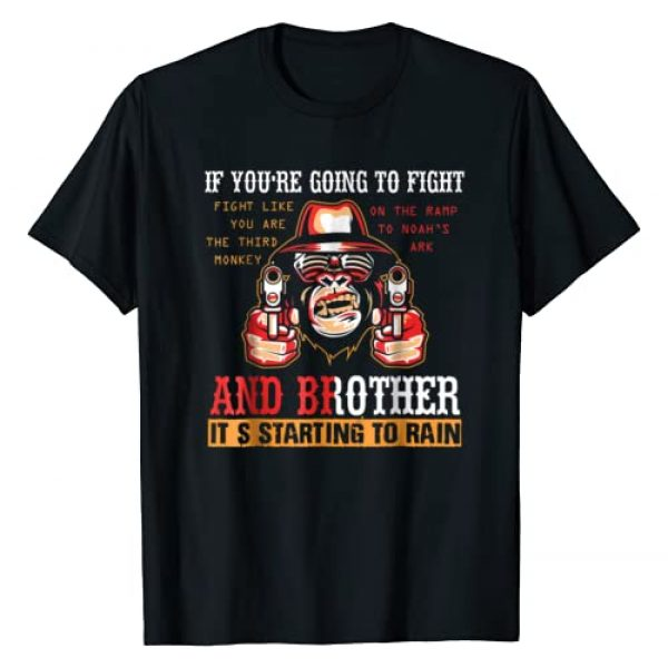 Fight Like A Monkey T-shirts Graphic Tshirt 1 If You're Going To Fight Fight Like The Third Monkey T-shirt