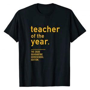 Toppish Graphic Tshirt 1 Teacher of the Year. The 2020 Quarantine Homeschool Edition T-Shirt