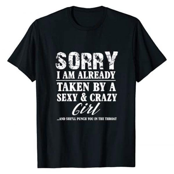 Sorry I'm Already Taken Shirts Graphic Tshirt 1 Sorry I'm Already Taken By A Sexy And Crazy Girl Boyfriend T T-Shirt