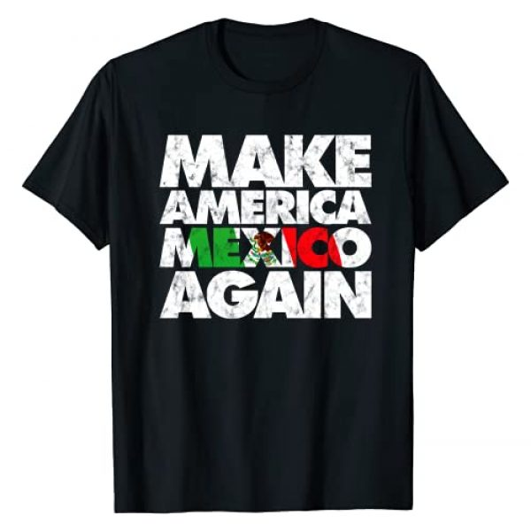 Cinco De Mayo T-shirts by MAD LABS Graphic Tshirt 1 Make America Mexico Again Shirt, Mexican Pride T-shirt MAMA