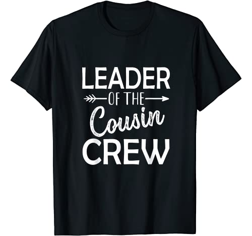 Funny Cousin gifts Graphic Tshirt 1 Leader of the cousin crew T-Shirt