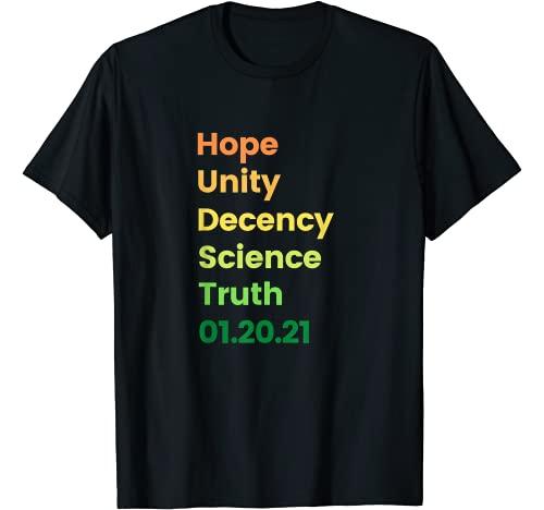 PolitriCQs Graphic Tshirt 1 Hope Unity Decency Science Truth 01.20.21 Biden Harris Win T-Shirt