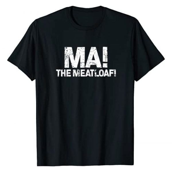 Meat Lovers Collection Graphic Tshirt 1 Ma! The Meat Loaf   Funny Love Moms Cooking Gift T-Shirt