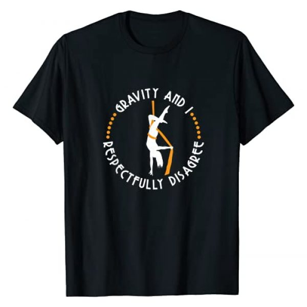 YeoYs Aerial Dancing TShirt Gifts Graphic Tshirt 1 Gravity & I Respectfully Disagree - Aerial Yoga Dance T-Shirt