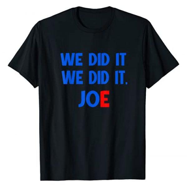 WE DID IT,WE DID IT JOE Graphic Tshirt 1 WE DID IT,WE DID IT JOE T-Shirt