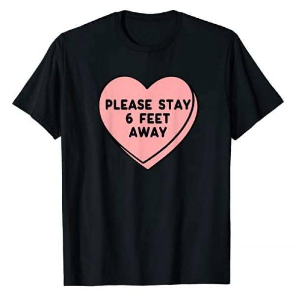 Blooming Tees Valentine's Day Lovers Apparel Graphic Tshirt 1 Valentine's Day 2021 Please Stay 6 Feet Away Funny Gifts T-Shirt