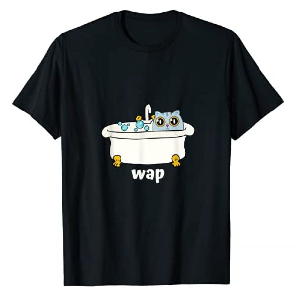 Dirty Funny And Cute At Once Graphic Tshirt 1 WAP - Wet Pussy Cat In Tub, Dirty Funny And Cute At Once T-Shirt