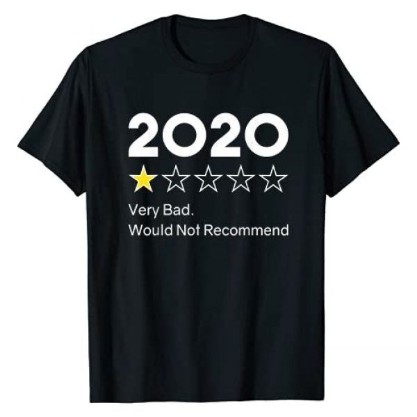 2020 Funny Sarcastic Gift Graphic Tshirt 1 2020 One Star Very Bad. Would Not Recommend 2020 Funny Gift T-Shirt
