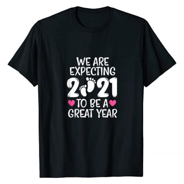 2021 Pregnancy Announcement Gifts Graphic Tshirt 1 We Are Expecting 2021 To Be A Great Year Pregnancy Mom Dad T-Shirt