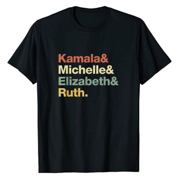 Feminist Political Icon Women's Rights Graphic Tshirt 1 Kamala Michelle Elizabeth Ruth Feminist Political Icons T-Shirt