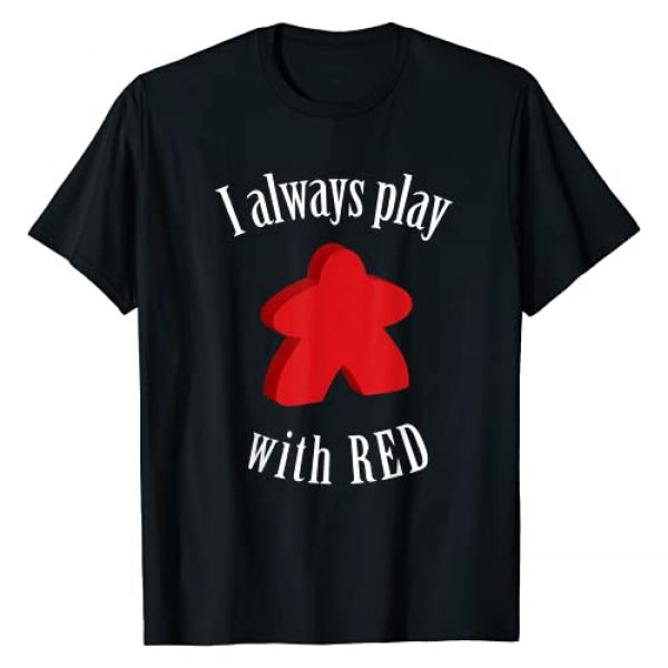 Play board games Graphic Tshirt 1 I Always Play With Red Meeple Board Game T-Shirt