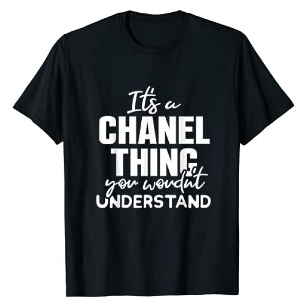 A Chanel Thing Apparel Graphic Tshirt 1 For Someone Men Women Kid Named Chanel T-Shirt