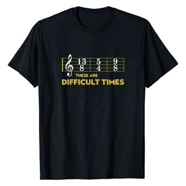 Musicians Look Great With Our Gear Graphic Tshirt 1 Musician Sheet Music - These Are Difficult Times T-Shirt