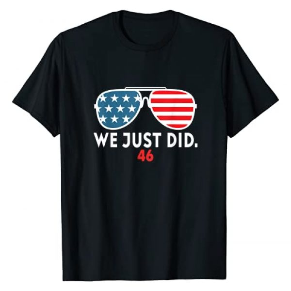 We Just Did 46 Graphic shirt Graphic Tshirt 1 We Just Did 46 Graphic T-Shirt
