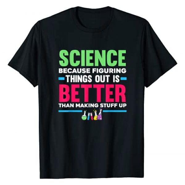 Science Chemistry Biology Physics Teacher Student Graphic Tshirt 1 Funny Science Figuring Things Out Teacher Student Science T-Shirt