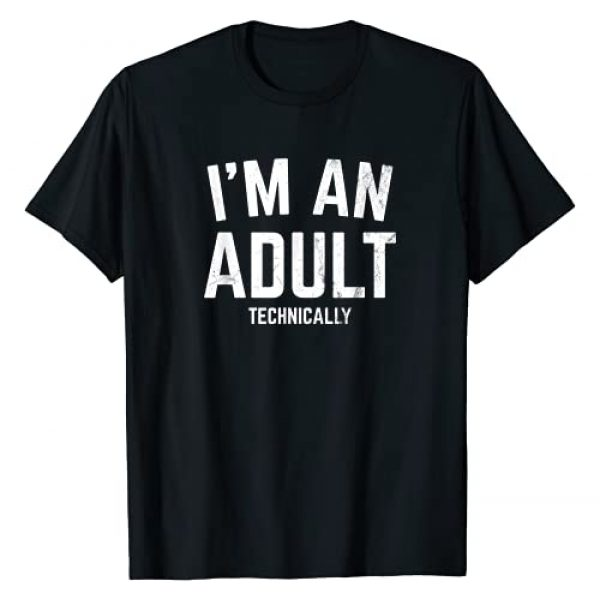 18th Birthday Funny Gifts for Young Adult Graphic Tshirt 1 I'm An Adult Technically 18th Birthday Gift Funny T-Shirt