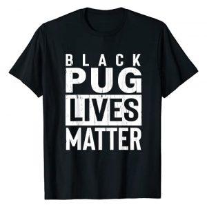 BLack Pug Dog Co Graphic Tshirt 1 BLack Pug Dog Lives Matter Funny Gift T-Shirt