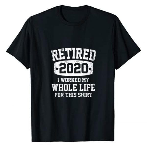 FINALLY RETIRED CO. Graphic Tshirt 1 RETIRED 2020 I WORKED MY WHOLE LIFE FOR THIS RETIREMENT T-Shirt
