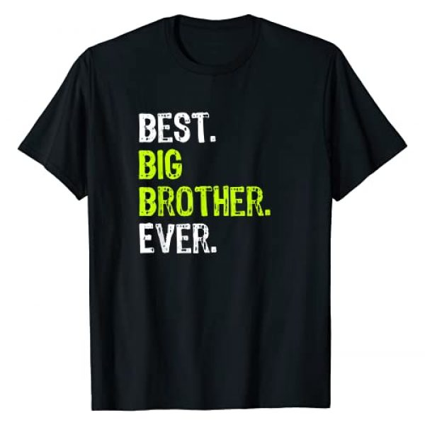 Best Big Brother Bro Ever Funny Gifts Graphic Tshirt 1 Best Big Brother Bro Ever Older Sibling Funny Gift T-Shirt