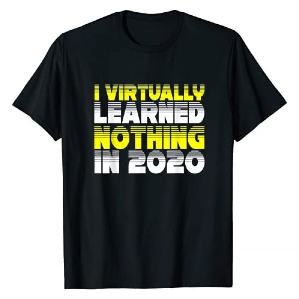 Novelty Funny Back to school Gift Men Women Teens Graphic Tshirt 1 Virtual Learning 2020 Funny Sarcastic School Gift Men Women T-Shirt