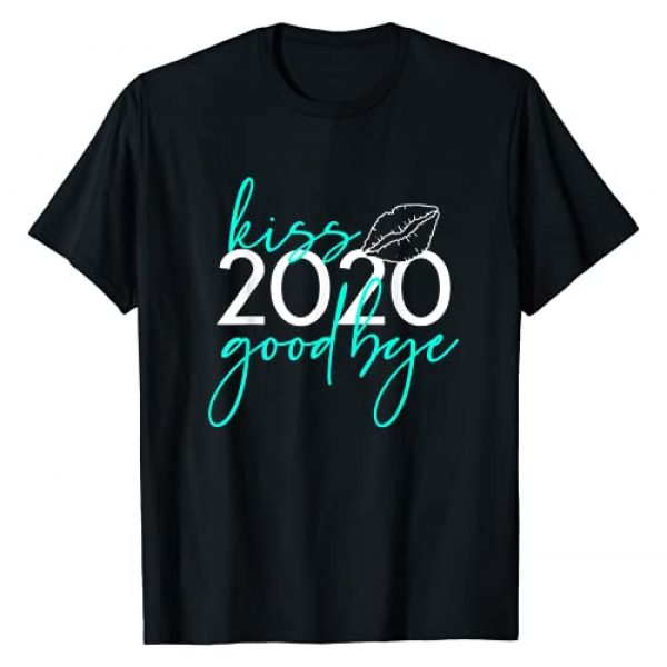 New Years 2021 Tees And Gifts Graphic Tshirt 1 Funny New Years 2021 Kiss 2020 Goodbye Funny 2020 For Women T-Shirt