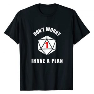 Dragon Slaying Designs Graphic Tshirt 1 Don't Worry I Have A Plan D20 for Dungeon RPG Game Master T-Shirt