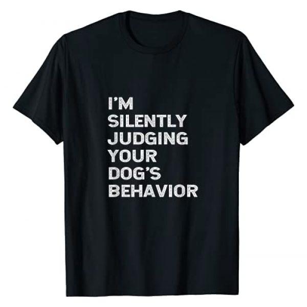 DOG TRAINER DOG TRAINING GIFT IDEAS Graphic Tshirt 1 Funny Dog Trainer I'm Silently Judging Your Dog's Behaviour T-Shirt
